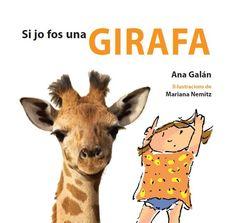 Si jo fos una girafa. Ana Galán & Mariana Nemitz (Castellnou)