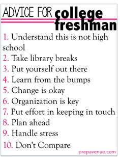 Advice for College Freshman. Despite my freshmen being done this is still quite helpful:)