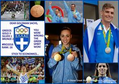 Dear #GoldmanSachs, You were wrong! #Greece and the indomitable #GreekSpirit won 6 medals at #Rio2016! 3 Gold,1 Silver, 2 Bronze Rank #26 Stick to economics... #TeamHellas Share and spread the word! Proud to be Greek!