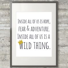 Inside All Of Us Is A Wild Thing-  8x10 Where The Wild Things Are Nursery Art  Print