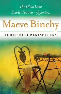 Maeve Bincy: Three No. 1 Bestsellers    All her books have been an enjoyable read