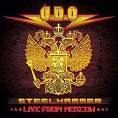 U.D.O. — STEELHAMMER – LIVE FROM MOSCOW 2014