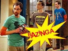 Bazinga. Because there's nothing else quite like it.