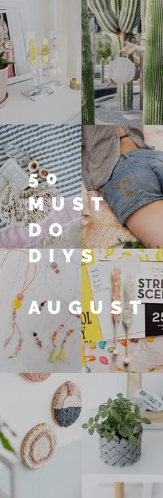 It's that time again! I've taken a couple of months off for the summer but now we're back with 50 Must Do DIY's August (plus a little June and July too)