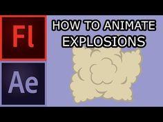 Elemental Animation 015 How to Animate Basic Explosions - YouTube