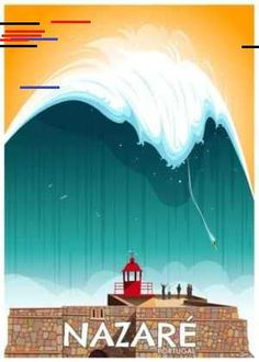 Nazaré, Portugal Vintage surf poster art by Damien Clavé. Vintage Beach Posters, Surf Vintage, Vintage Surfing, Portugal, Aquitaine, Poster Surf, Disneyland, Boutique, Vintage Travel Posters