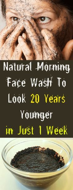 Natural Morning Face Wash To Look 20 Years Younger in Just 1 Week #beauty #old #young #health #body #skin #face #look #hair #fitness