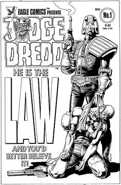 Judge Dredd - I Am The Law!!