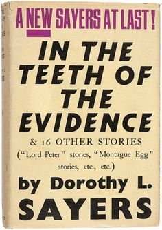 In the Teeth of the Evidence and Other Stories