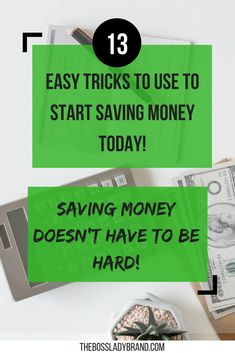 Saving money can be