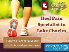 Treatment for Heel Pain in Lake Charles