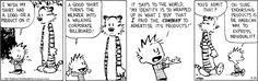 A classic statement on American culture by Bill Watterson. (Calvin and Hobbes on Gocomics.com)