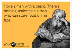 So true, I once put sprinkles for a cookie in my boyfriends beard, and some toothpicks