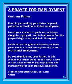 Rev Alex Shaw shares: Prayers for employment for ALL that need it. Prayer Scriptures, Bible Prayers, Faith Prayer, God Prayer, Catholic Prayers, Prayer Quotes, Power Of Prayer, Spiritual Quotes, Money Prayer