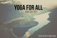 "Tree Limin' Extreme: Yoga For All: Part 4 ""Yoga Routines"""