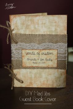 Make your own DIY Wedding Mad Libs guest book cover for your wedding! Check out the tutorial at http://www.livingyourcreative.com/2014/02/diy-mad-libs-guest-book-cover/