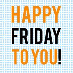 Happy Friday everyone! #Friday #weekend