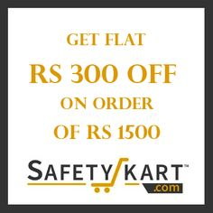 Get Flat Rs 300 Off on Order of Rs 1500 on Safetykart