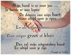 Voor altijd in mijn hart.... Quotes For Kids, Me Quotes, Qoutes, I Love My Daughter, Dutch Quotes, Cool Writing, Proud Mom, Beautiful Words, Beautiful Lyrics