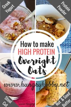 4 Protein Packed Ways to Make Overnight Oats!