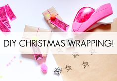 DIY CHRISTMAS WRAPPING!