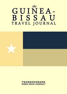 The Guinea-Bissau Travel Journal