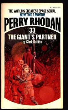 Space Force Major PERRY RHODAN Peacelord of the Universe #33 The Giant's Partner Science Fiction Space Opera Ace Books ATLAN M13 cluster