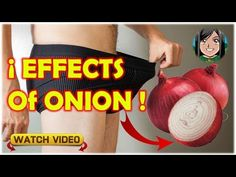 Effects of onion on it what you did not know make better relationships - YouTube