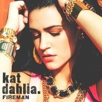 "Kat Dahlia - ""Fireman"" by KatDahlia on SoundCloud"