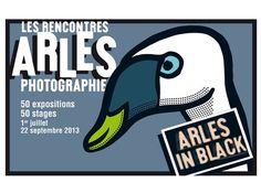 Les Rencontres d'Arles 2013 | Levántate y descubre... #Arles