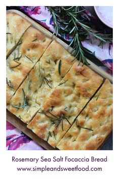 Rosemary Sea Salt Focaccia Bread
