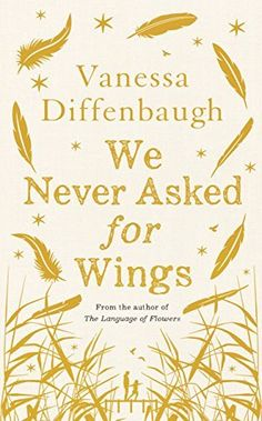 book cover of   We Never Asked for Wings