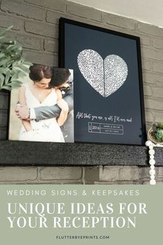 This contains: Wedding Sign with couples names, wedding date and fingerprints on mantle next to couple in wedding photo.