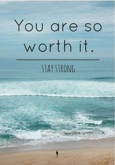 Inspirational Quotes: You are so worth it Stay strong Great Quotes, Quotes To Live By, Me Quotes, Motivational Quotes, Inspirational Quotes, Positive Thoughts, Positive Quotes, Positive Vibes, Bon Courage