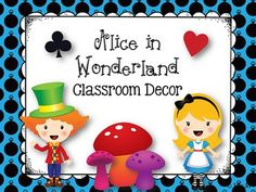 Adorable Alice in Wonderland Classroom Decoration pack!