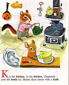 """""""K is for Kitchen"""" - Illustration taken from """"Chipmunk's ABC"""", by Roberta Miller, illustrated by Richard Scarry. Little Golden Book, 1963."""