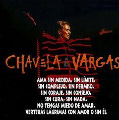Chavela Vargas...