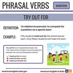 Phrasal Verbs: Exercise - Try Out For English Tips, English Study, English Lessons, Learn English, English Writing, English Idioms, English Phrases, English Vocabulary, English Grammar