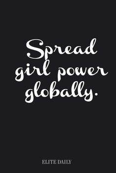 Inspirational girl power quotes for 2016