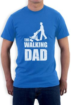 Fathers DAY Gift THE Walking DAD T Shirt Cool Funny Dads Fathers ...""