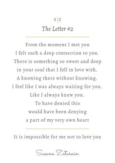 The Letter #2 - when you asked me why I loved you    written by Susana Zatarain