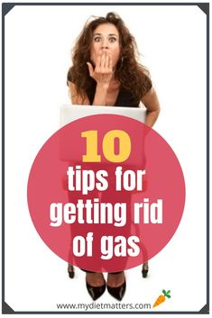 10 super simple dietary and eating tips to tackle excessive gas. How Can I Get, How To Get Rid, Getting Rid Of Gas, Excessive Gas, Prevent Bloating, Passing Gas, Good Foods To Eat, Medical History, Living A Healthy Life