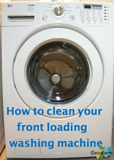front loading washer maintenance by ecokaren