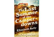 In The Last Summer of the Camperdowns (Liveright), by Elizabeth Kelly, Riddle is the privileged only daughter of a politician and an icy, self-centered former actress—parents who never put her first. The plot unfolds like the Cape Cod season itself—beginning lazily, languidly, before heating up and morphing into a fast-paced thriller.   — Abbe Wrigh