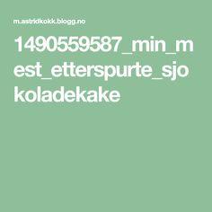 1490559587_min_mest_etterspurte_sjokoladekake