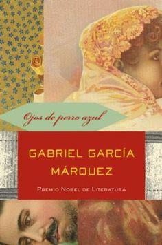 Title: Eyes Of A Blue Dog & other stories Author: Gabriel Garcia Marquez Genre: Novels Published: 1977