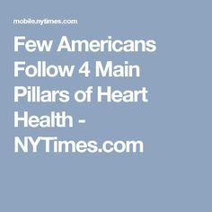 Few Americans Follow 4 Main Pillars of Heart Health - NYTimes.com