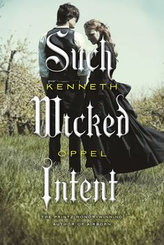 """Can't wait to read this in 2012! The follow-up to Kenneth Oppel's """"This Dark Endeavour""""!"""
