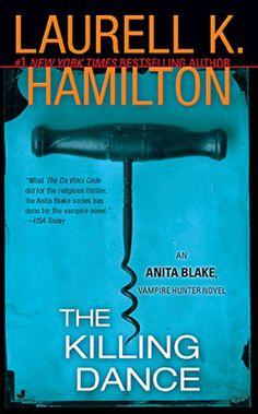 The Killing Dance | Anita Blake Vampire Hunter Series Book #5