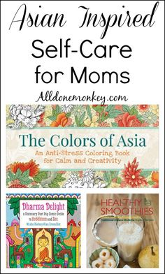 Inspired by the traditional wisdom and aesthetic of Asian cultures, these books are unique and beautiful means of self-care for moms, body and soul.